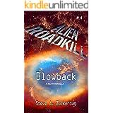 Alien Roadkill-Blowback: Book 4