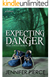 Expecting Danger (Small Town Guardians Book 2)