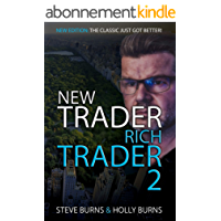 New Trader Rich Trader 2: 2nd Edition: Revised and Updated: Good Trades Bad Trades (English Edition)