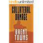 Collateral Damage: A Team Reaper Thriller