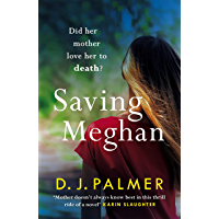 Saving Meghan: the chilling thriller about Munchausen's by proxy syndrome...