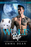 Wolf Bite: A Paranormal Shifter Romance (The Blue Mountain Wolf Pack Book 5)