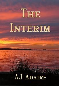 The Interim: (a novelette) (Friends)