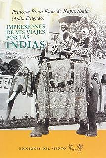 ANITA DELGADO, MAHARANI DE KAPURTHALA.: Amazon.es: VAZQUEZ DE GEY,Elisa.: Libros