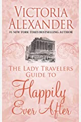The Lady Travelers Guide to Happily Ever After (Lady Travelers Society) Library Binding