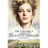 The Calling of Ella McFarland (Women of Rock Creek Book 1)