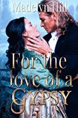 For the Love of a Gypsy Kindle Edition
