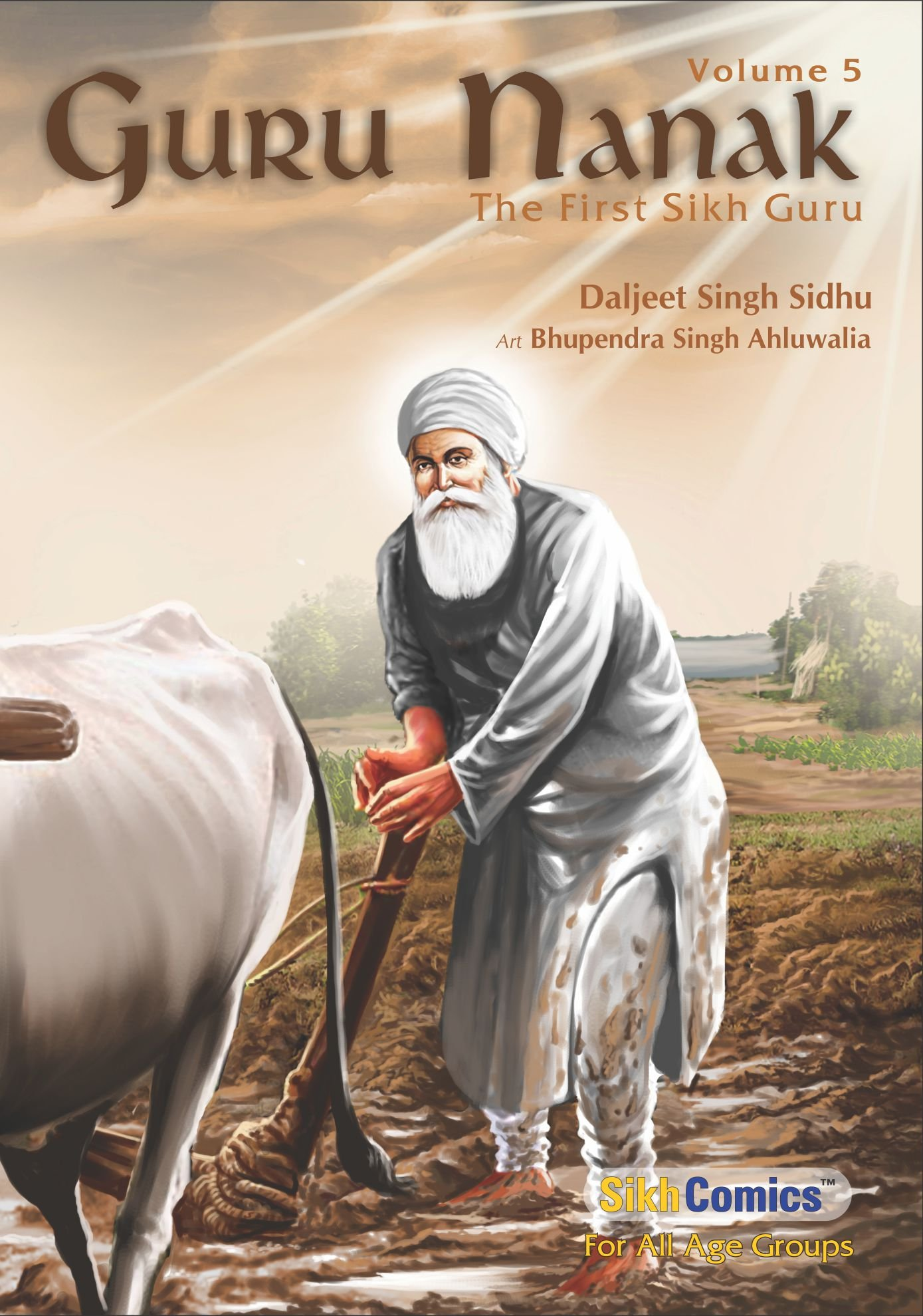 Guru Nanak - The First Sikh Guru (Volume 5) ebook