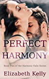 Perfect Harmony: Book Two, Harmony Falls Series