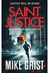 Saint Justice (Christopher Wren Thrillers Book 1) Kindle Edition