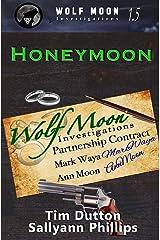 Honeymoon (Wolfmoon Investigations) Paperback