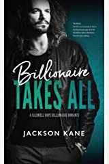 Billionaire Takes All (A Caldwell Hope Billionaire Romance Book 1) Kindle Edition