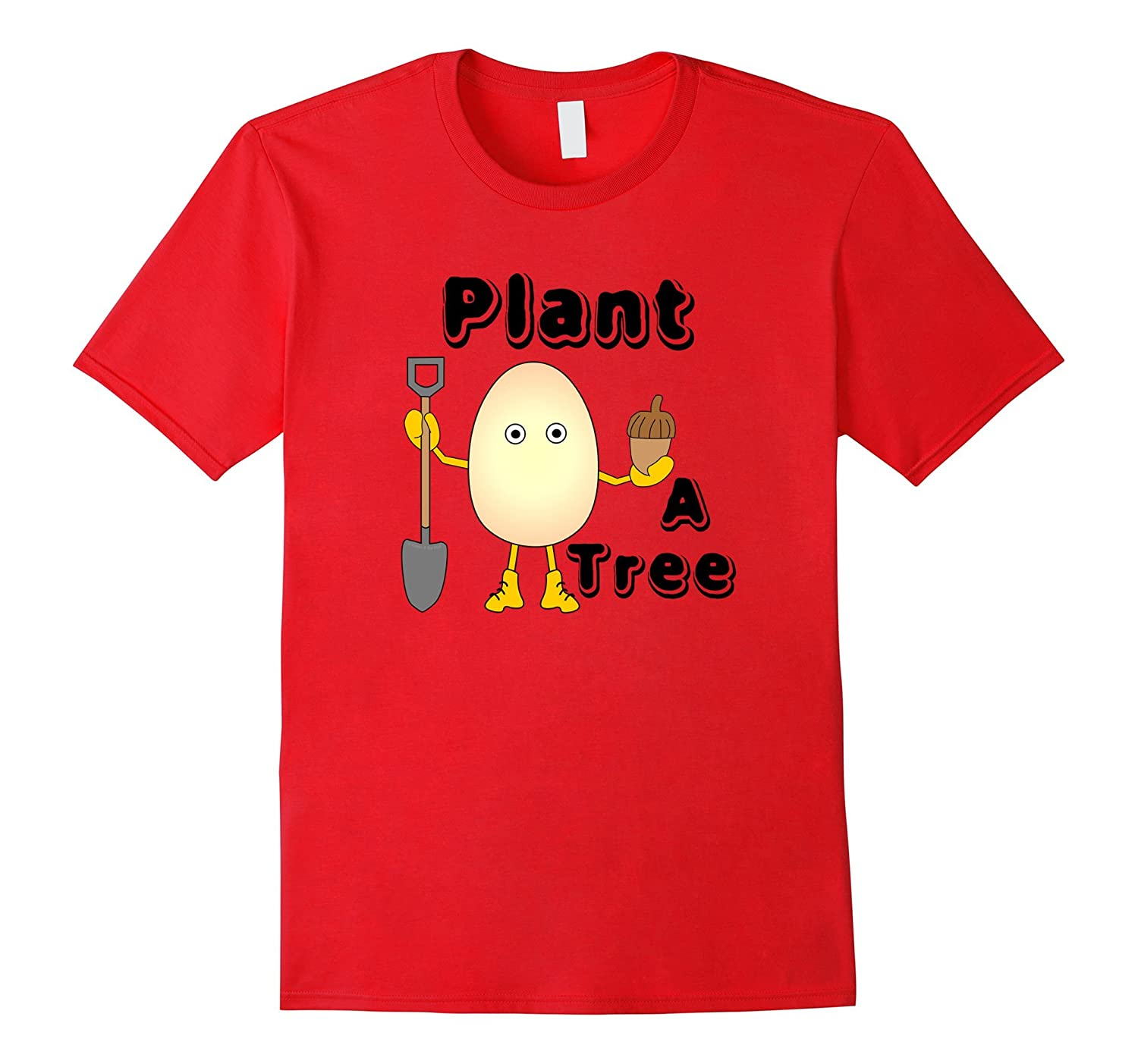 Plant A Tree Funny Arbor Day T Shirt-TD