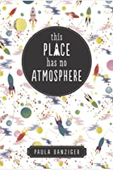 This Place Has No Atmosphere Kindle Edition