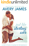 Just Like Starting Over: A Second Chance Romance (The Island Brides Book 1)