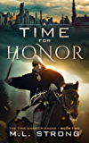 A Time For Honor: The Time Warrior Sagas Book Two