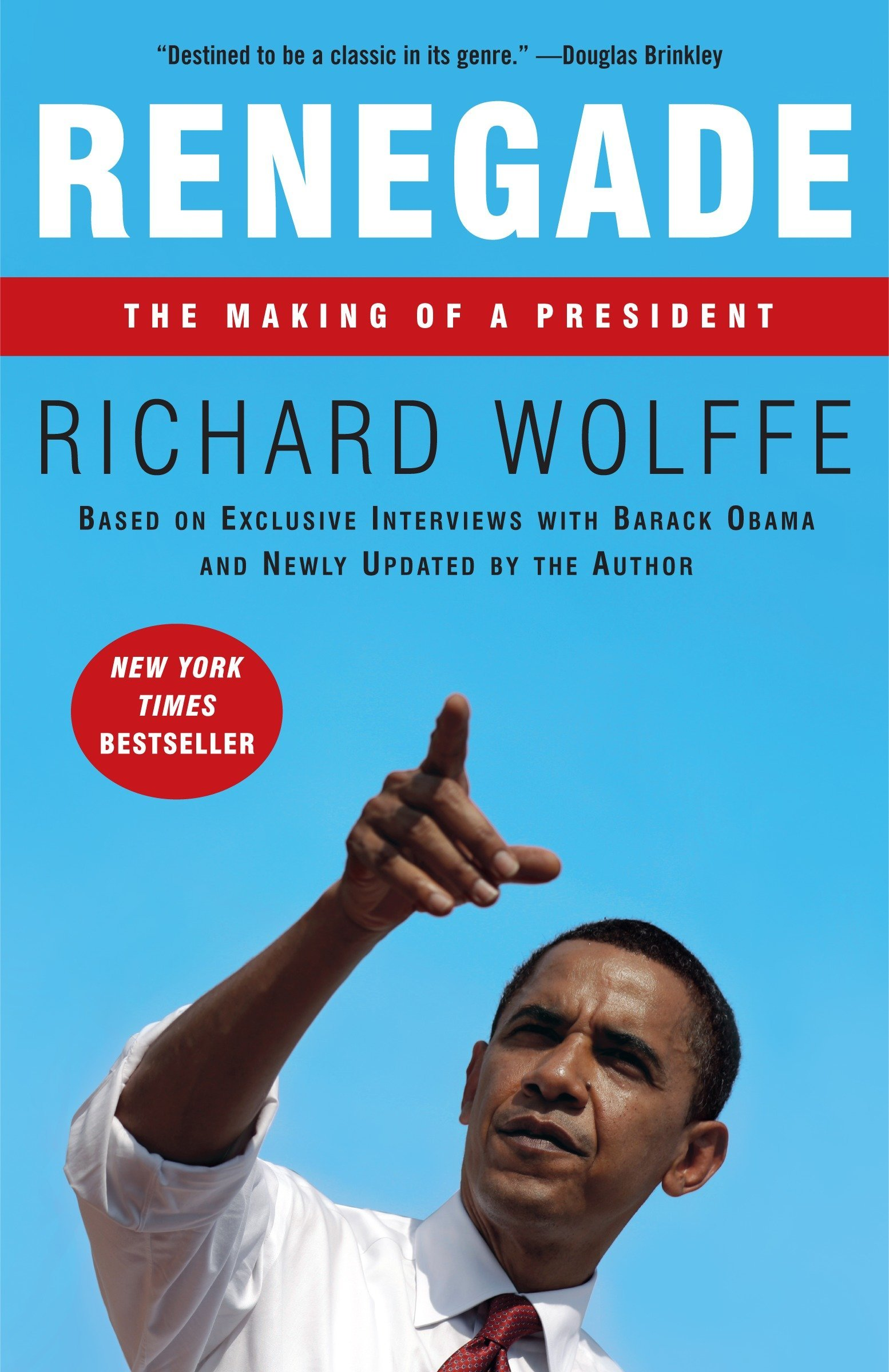 Download Renegade: The Making of a President PDF