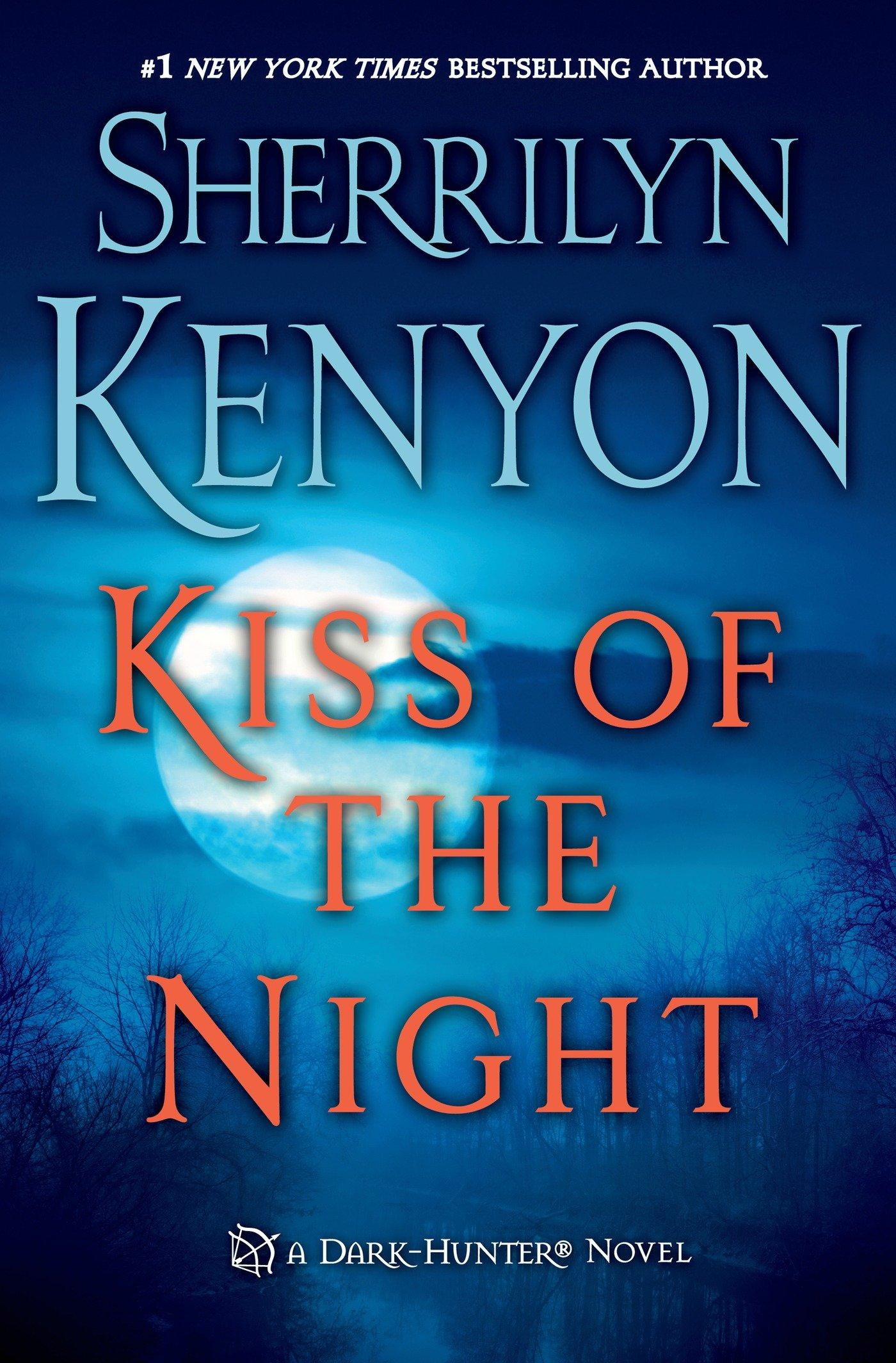 Kiss of the Night (Dark-Hunter Novels) by St. Martin's Press