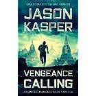 Vengeance Calling: A David Rivers Thriller (American Mercenary Book 4)