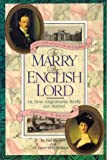 To Marry An English Lord: Victorian And Edwardian Experience