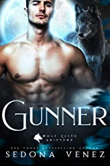 Gunner (Wolf Elite Shifters Book 1) Kindle Edition