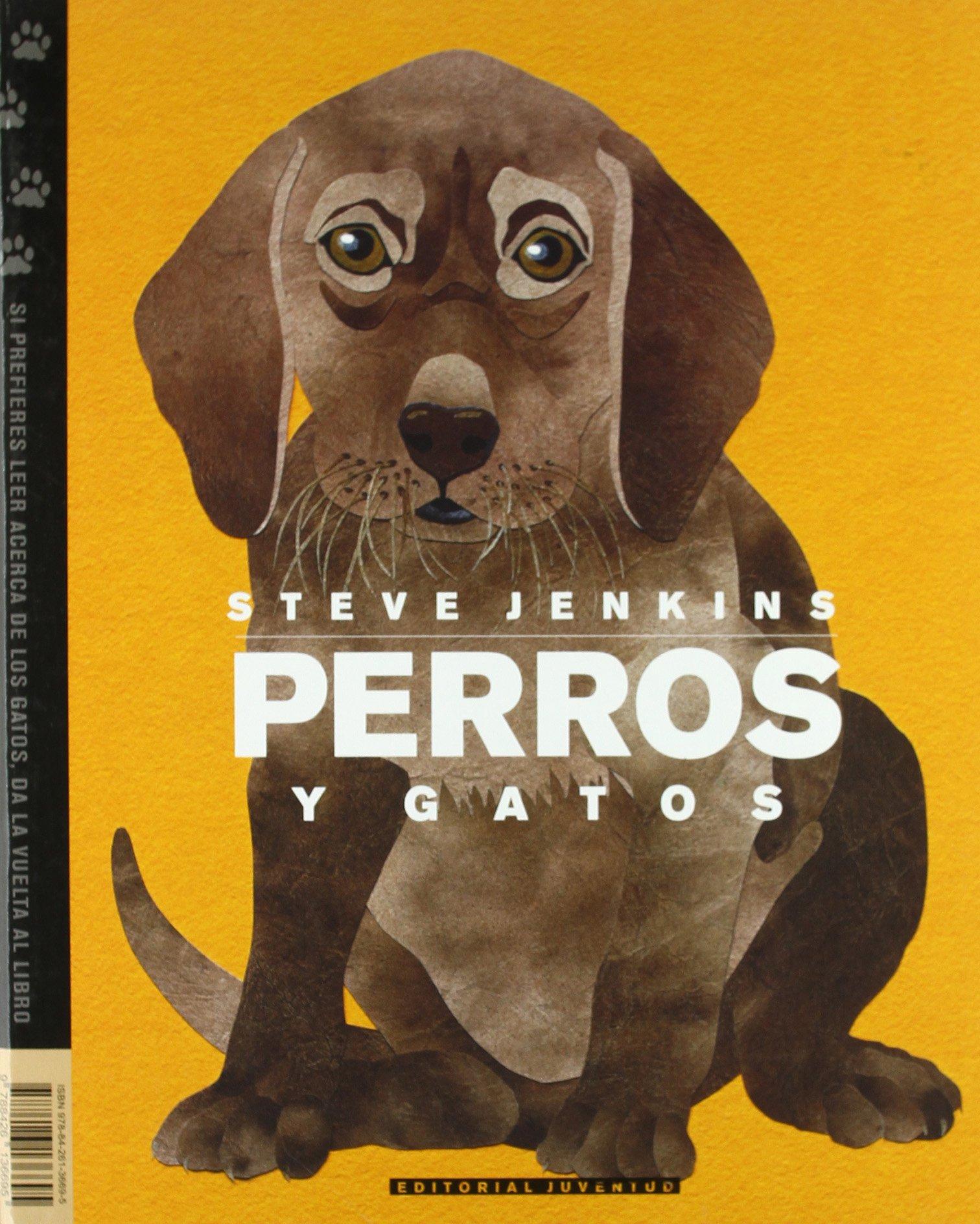 Perros y gatos (Albumes Ilustrados)