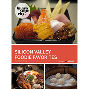 Silicon Valley Foodie Favorites