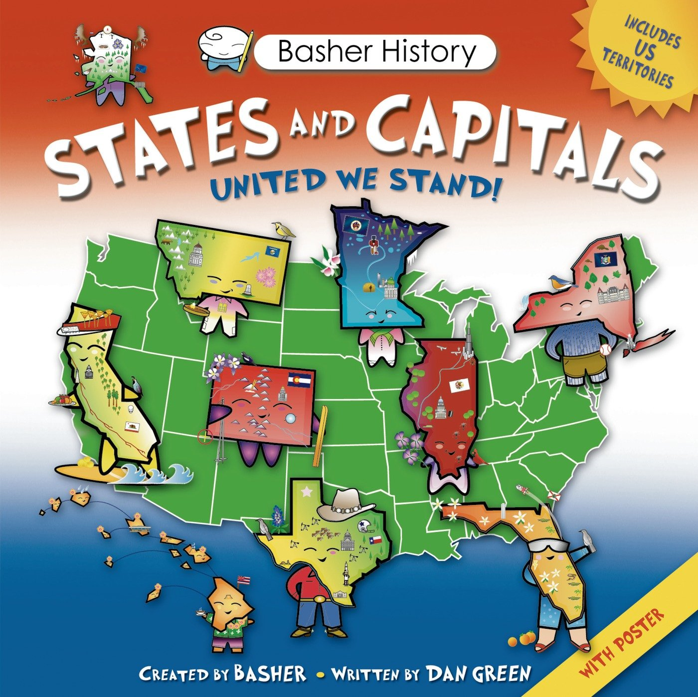 basher history states and capitals united we stand simon basher dan green edward widmer 9780753471395 amazon com books
