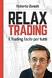 Relax Trading: Il Trading facile per tutti