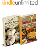 Fall DIY: Crocheting, Candle Making And Essential Oils Recipes To Relax With On A Cloudy Day: (Young Living Essential Oils Guide, Essential Oils Book, Crochet Pattern Books)