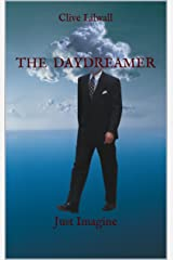 The Daydreamer: Just Imagine Kindle Edition
