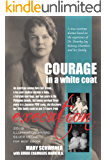 Courage in a White Coat: A Novel
