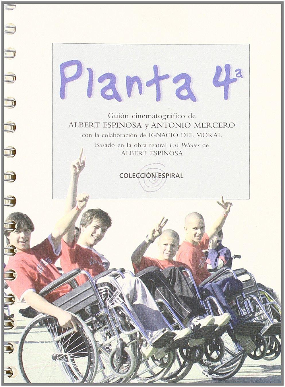Planta 4 (Espiral): Amazon.es: Albert Espinosa, Antonio Mercero: Libros