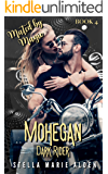 Mohegan: Dark Rider (Mated by Magic Book 4)