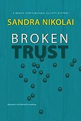 Broken Trust (Megan Scott/Michael Elliott Mystery Book 5) Kindle Edition