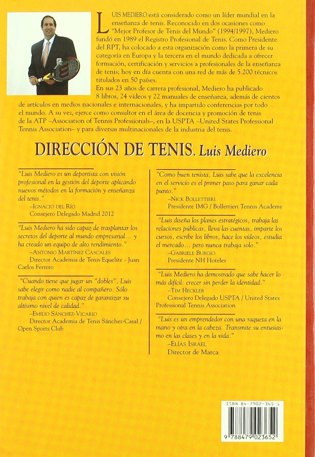 Dirección de tenis: Luis Mediero Criado del Rey: 9788479023652: Amazon.com: Books