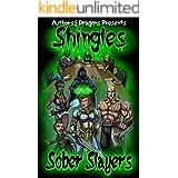 The Sober Slayers (Shingles Book 21)