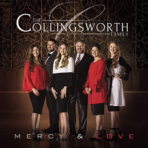 The Collingsworth Family - Mercy and Love 2018