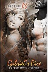 Gabriel's Fire (The Men of Thorne Enterprises Book 2) Kindle Edition