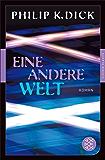 Eine andere Welt: Roman (Fischer Klassik Plus 995)