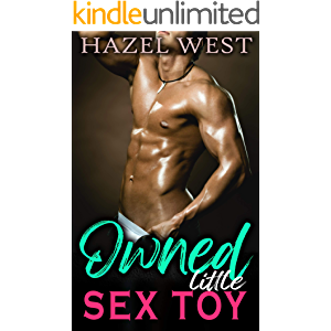 Owned Little Sex Toy: Extreme Taboo Collection of MMF Submission, Straight to Gay, Forced Feminization & Alpha Male…