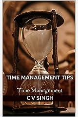 TIME MANAGEMENT TIPS: Time Management Kindle Edition