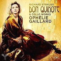 Strauss: Don Quixote & Cello Works (Romanze, Cello Sonata, Morgen)