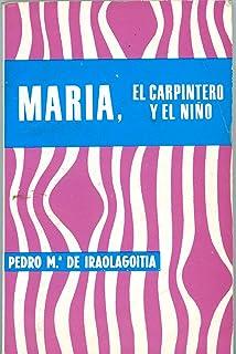 Maria, El Carpintero y el Nino