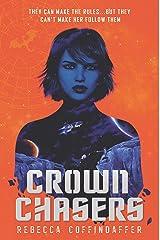 Crownchasers Kindle Edition