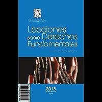 Lecciones sobre Derechos Fundamentales. Nueva edición revisada 2018