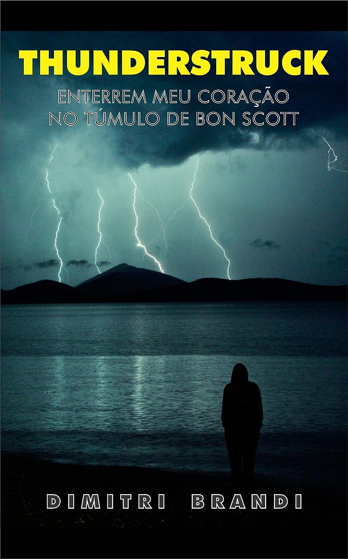 Thunderstruck: Enterrem Meu Coração no Túmulo de Bon Scott ...