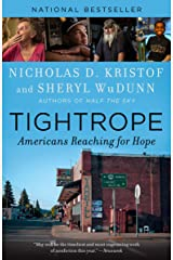 Tightrope: Americans Reaching for Hope Kindle Edition