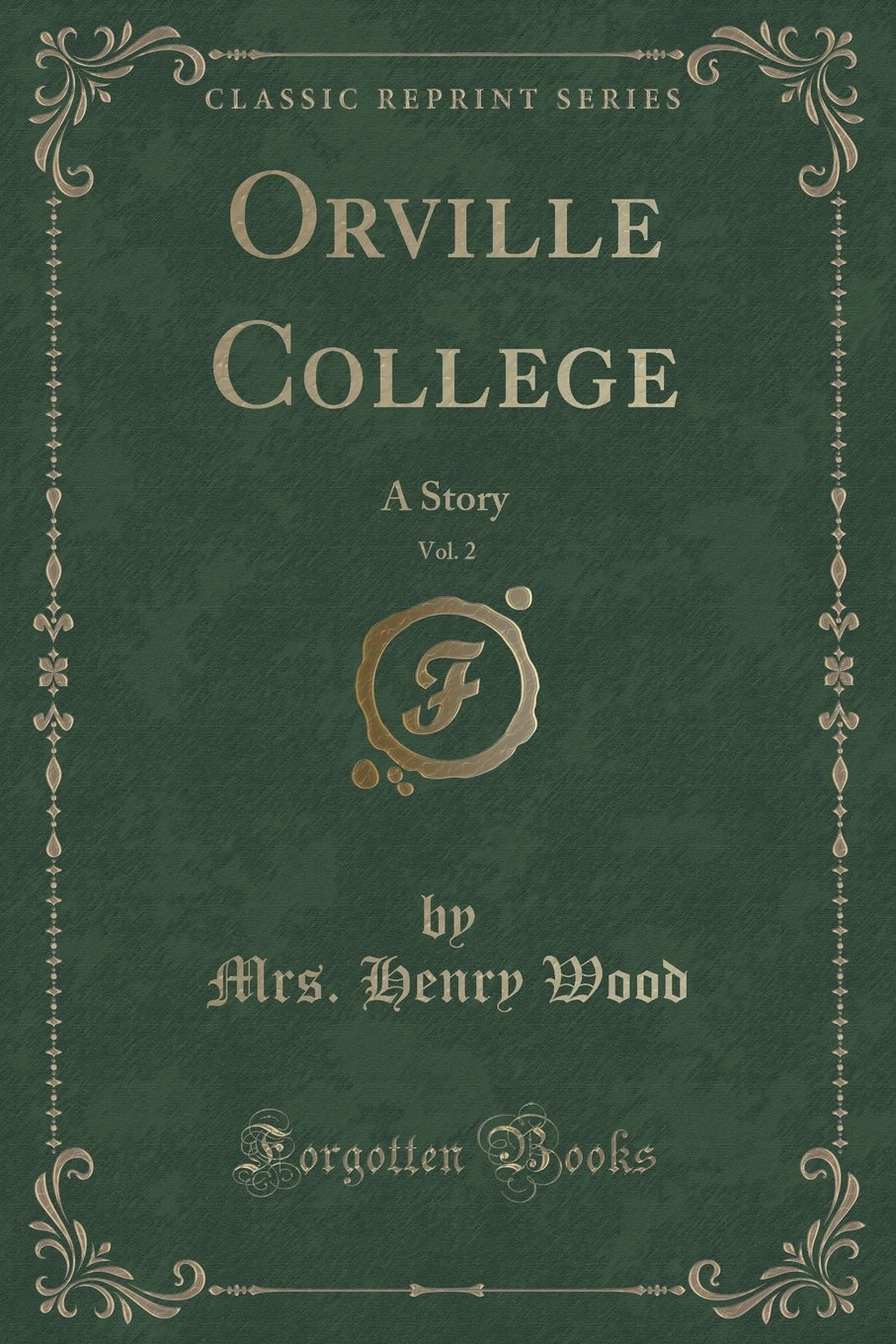 Download Orville College, Vol. 2: A Story (Classic Reprint) pdf