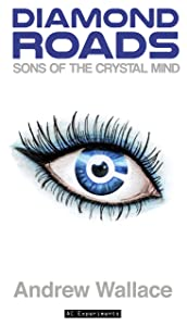 Sons of the Crystal Mind (Diamond Roads Book 1)